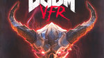 DOOM VFR hits Vive and PSVR - Packshots