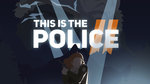 This Is the Police 2 annoncé - Packshots